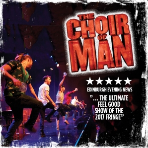 Choir of Man, Adelaide Fringe Festival